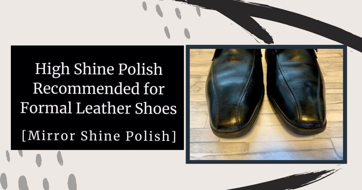 High Shine Polish Recommended for Formal Leather Shoes [Mirror Shine Polish] eye-catch image