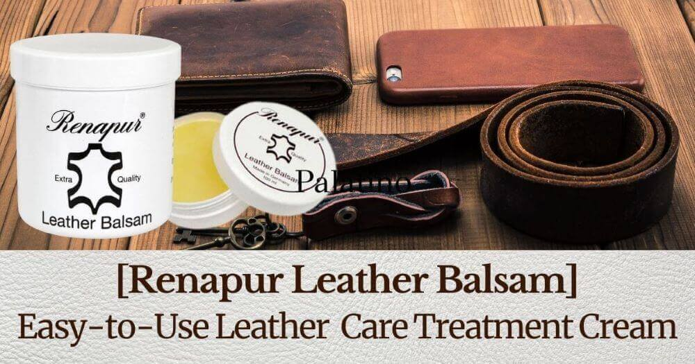 [Renapur Leather Balsam]Easy-to-Use Leather Care Treatment Cream