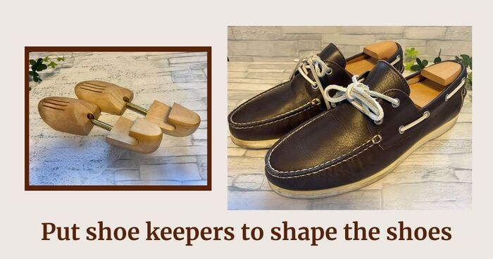 Step1 Put a shoe keeper in the leather shoes