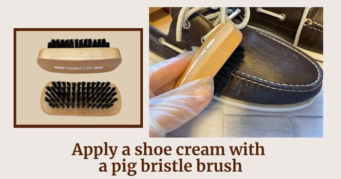 Step6 Apply shoe cream with a pig bristle brush