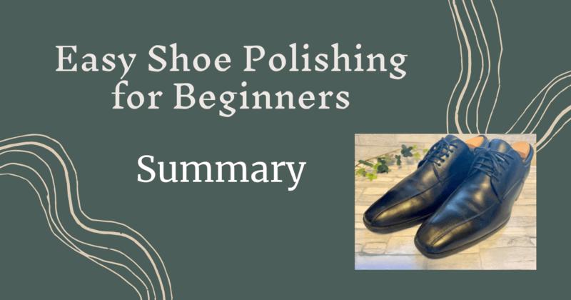 SummaryEasy Shoe Polishing for Beginners