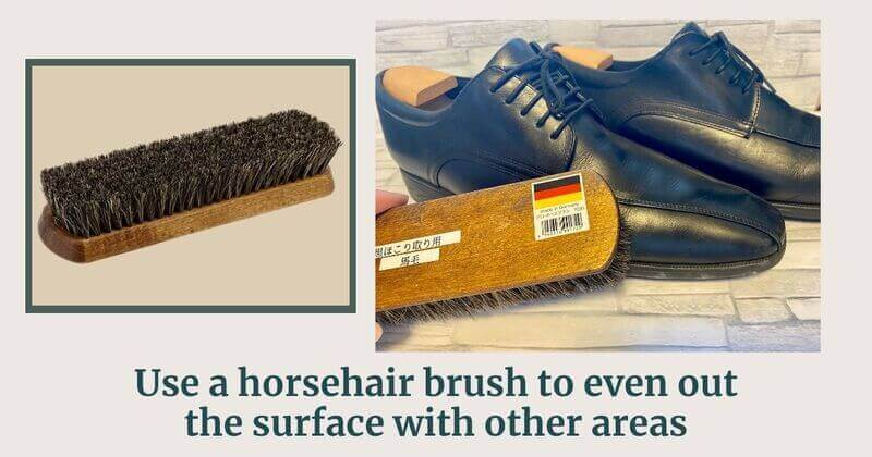 Use a horsehair brush to even out the surface with other areas